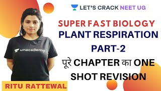 Plant Respiration Part-2 | Biology | NEET 2020 | Ritu Rattewal
