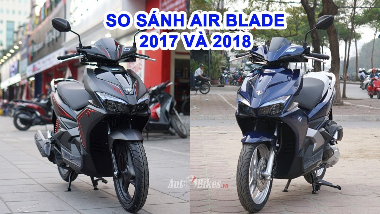 So sánh Honda Air Blade 2018 với Air Blade 2017. Khác biệt chính smartkey và tem xe