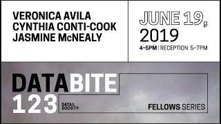 Databite No. 123: Fellows Talks - Veronica Avila, Cynthia Conti-Cook, Jasmine McNealy thumbnail