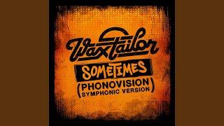 Sometimes (Phonovision Symphonic Version)