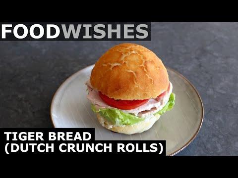 Tiger Bread Dutch Crunch Rolls - Food Wishes
