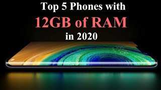 Top 5 Best Powerful Phones with 12GB of RAM to Buy in 2020