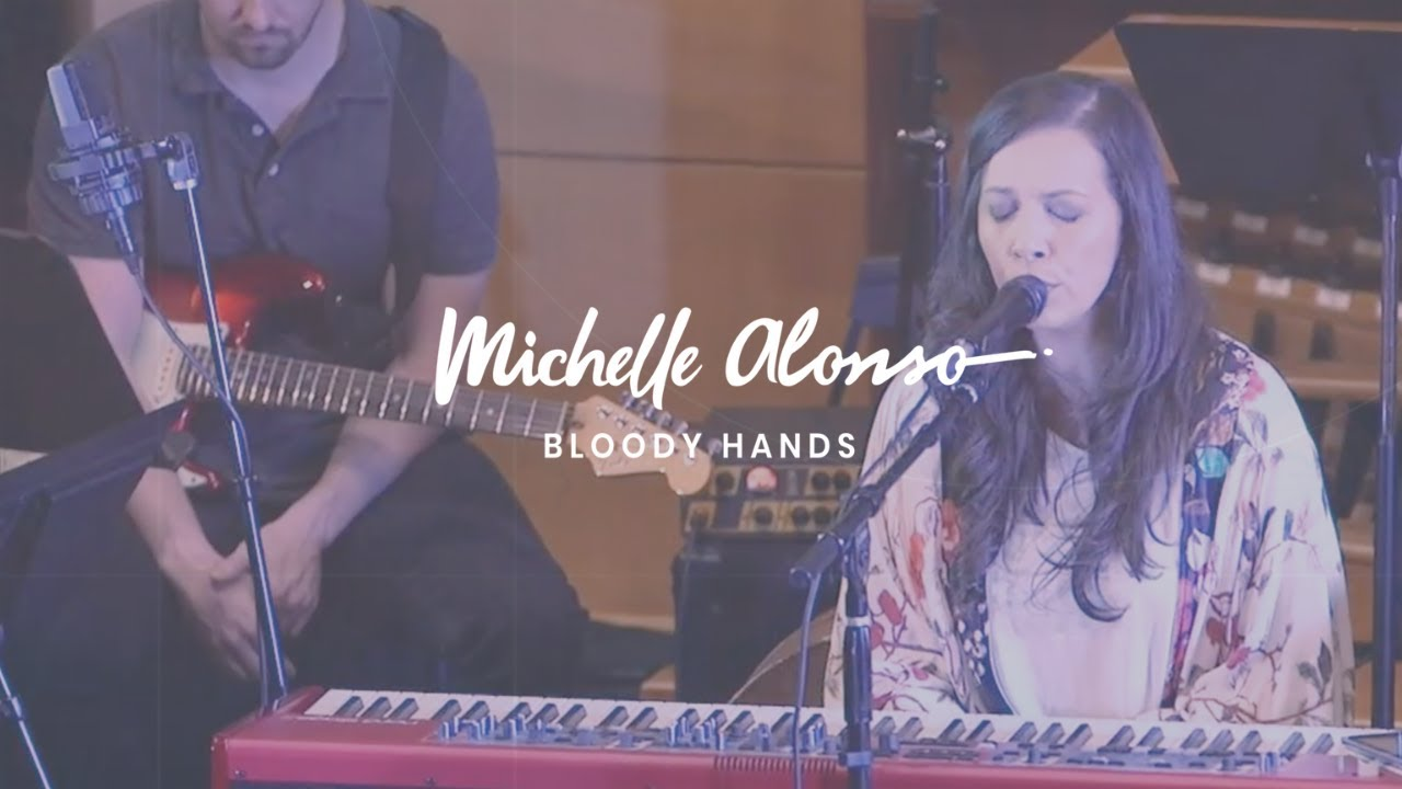 Michelle Alonso - Bloody Hands (Live)