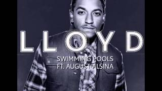 Lloyd feat August Alsina   Swimming Pools
