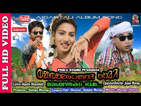 BABONGHATI KULI//New Latest Santali Full HD Video Album 2018-19