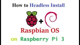 install raspbian stretch lite headless