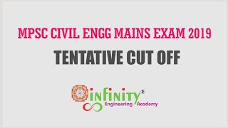 MPSC Civil Mains Exam 2019 Tentative Cut off by Infinity Academy