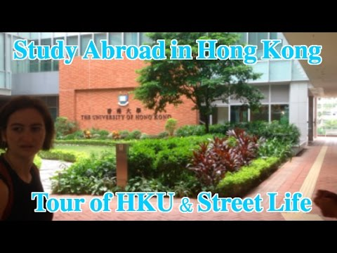 Study Abroad in Hong Kong Ep.2 : Tour of HKU & Street Life
