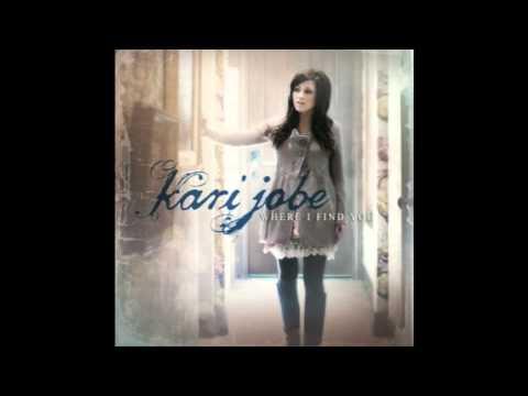 Kari Jobe - Love Came Down