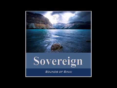 Sounds of Sinai: SOVEREIGN