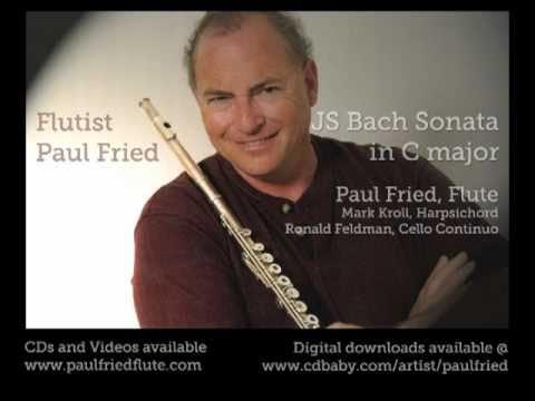 Paul Fried,  Flute - JS Bach Sonata in C major