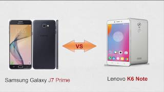 Samsung Galaxy J7 Prime vs Lenovo k6 Note  Full Comparison