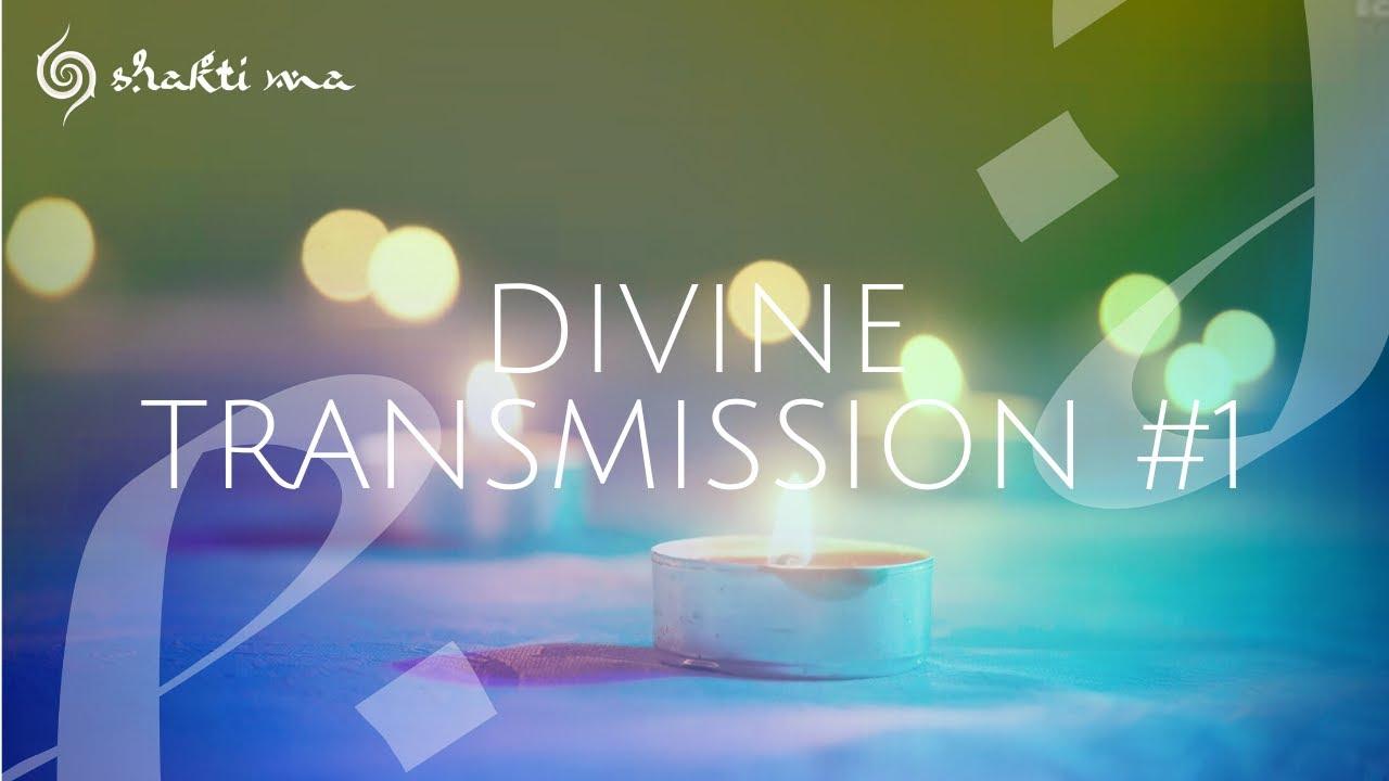 The Light - Divine Transmission #1