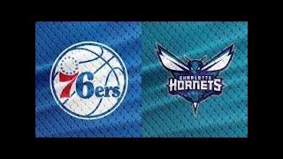 NBA Live Stream: Philadelphia 76ers Vs Charlotte Hornets (Live Reaction & Play By Play)