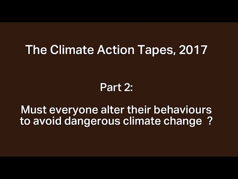 The Climate Action Tapes, 2017: Part 2