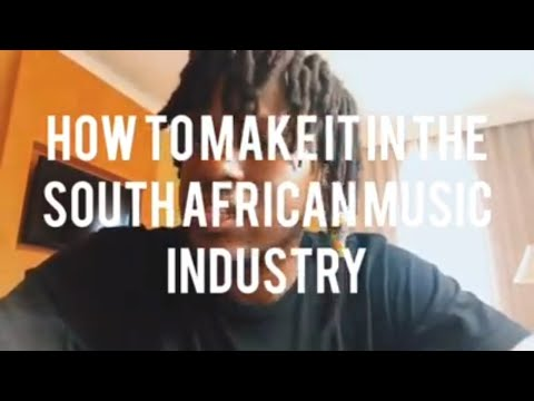 How to make it in the South African Music Industry Ep.1 (Introduction)