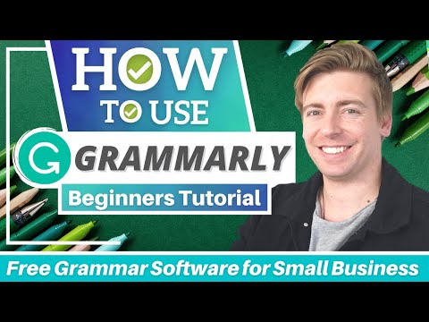 HOW TO USE GRAMMARLY | Free Grammar Checker Tool for Small Business (Grammarly Tutorial) 2021