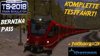 "TRAIN SIMULATOR 2018 ☆ Kompletter TEST der BerninaPass-Bahn mit ABe 8/12 ""Allegra"" 
