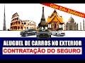 Aluguel de carros no exterior - Contratação de seguro