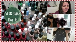 Vlogmas Day 18 // Drowning in Nail Polish & Torture Brushes // Rachael Jade