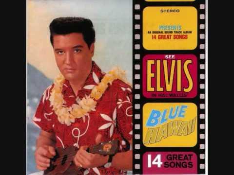 Elvis Presley   Blue Hawai'i; Ku'uipo~