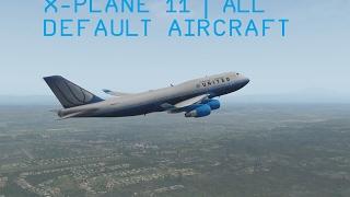 X-Plane 11 | All Planes