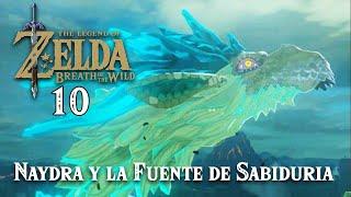 Zelda Breath of the Wild p10 Letsplay Español Fuente de la Sabiduría | Liberando al Dragón Nayda