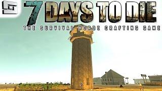 7 Days To Die Gameplay: Sniper Tower!! E17 (alpha 11 Multiplayer Walkthrough )