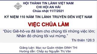 HTTL AN HẢI - Chương Trình Thờ Phượng Chúa - 11/07/2021