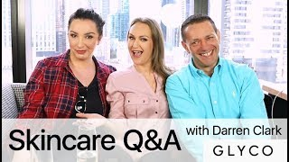 Skincare Q&A with Darren Clark from Glyco | BEAUTY NEWS