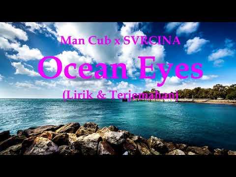 ocean-eyes---man-cub-x-svrcina-(lirik-&-terjemahan)