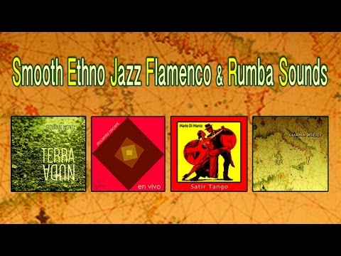 Various Artists - Smooth Ethno Jazz, Flamenco and Rumba Sounds