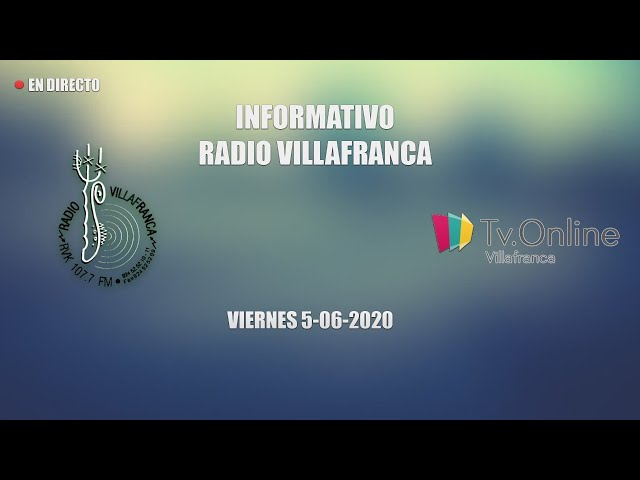 INFORMATIVO VIERNES 5 JUNIO RADIO VILLAFRANCA
