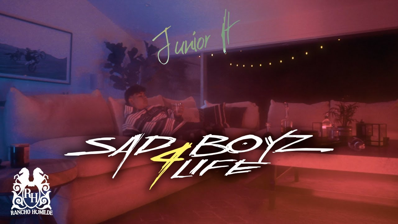 Download Junior H - Sad Boyz 4 Life [Official Video]