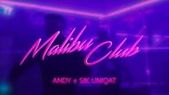 ANDY x SIK UNIQAT - Malibu Club (prod. by DryBeatz)