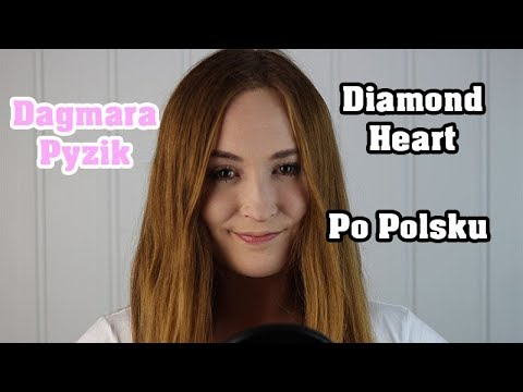 DIAMOND HEART - Alan Walker | POLSKA WERSJA/POLISH VERSION/PO POLSKU | Cover By Dagmara Pyzik