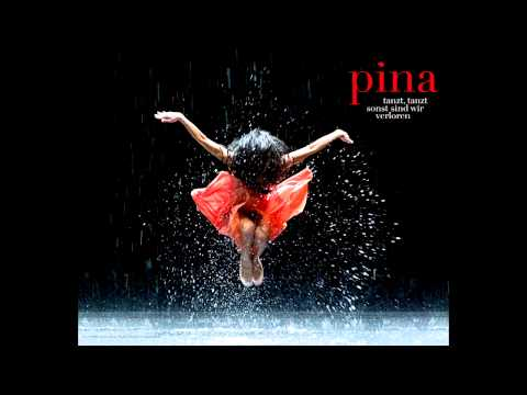 [OST] Pina - trailer original soundtrack (full length)