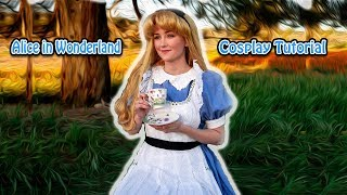 Disney's Alice in Wonderland Cosplay Tutorial