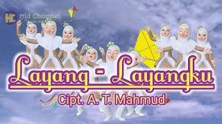 Layang - Layangku Cipt. A. T. Mahmud