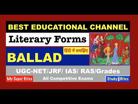 Poetry Forms BALLAD, Literary Forms Explained in Hindi, English Literature UGC NET, 1st Grade