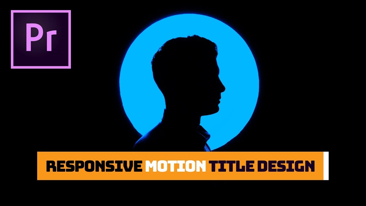 How To Create And Animate Auto Responsive Title Templates In Adobe Premiere Pro CC