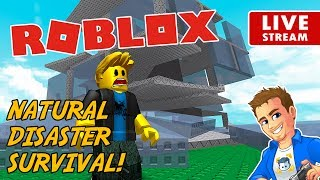 Roblox Natural Disaster Survival LIVE! | Roblox Mini Game No Swearing | Playing Roblox Survival