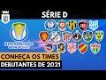 Quem são os clubes estreantes da Série D 2021? (com Non Sense Football) | UD LISTAS