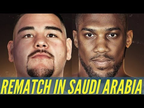 CONFIRMED! ANDY RUIZ JNR & ANTHONY JOSHUA REMATCH LANDS IN SAUDI ARABIA