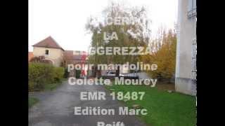 """Concerto """"La Leggerezza"""" pour mandoline et orchestre de chambre, Colette Mourey"""