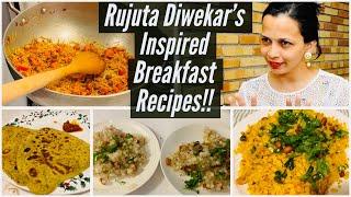 Rujuta Diwekars Inspired Breakfast Recipes  Healthy Indian Breakfast Recipes  Hope you Relate