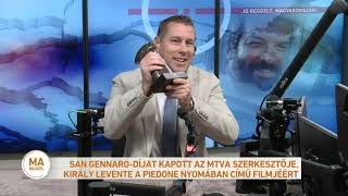 San Gennaro-díjat kapott az MTVA szerkesztője, Király Levente a Piedone nyomában című filmjéért