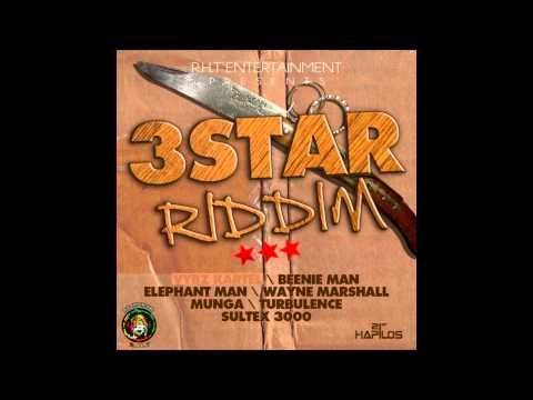 3 Star Riddim Mix (August 2012)