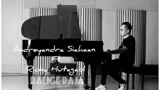 BALIGE RAJA - Andreyandra Siahaan Ft Ricky Hutagaol