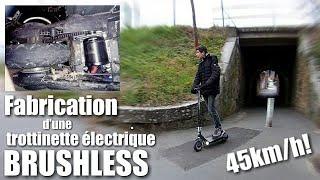COMMENT BOOSTER SA TROTT ÉLECTRIQUE ! [PARTIE 2 : Fabrication] - DIY E-SCOOTER